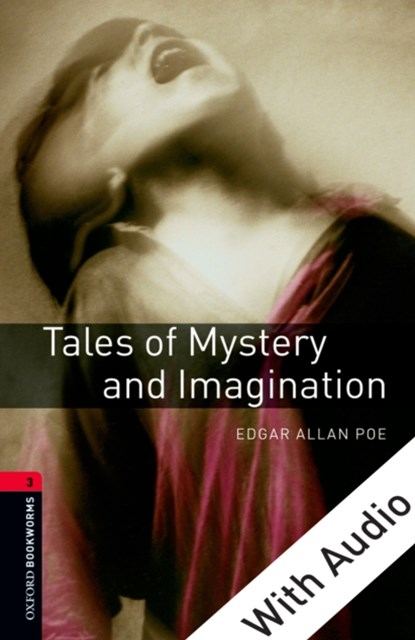 (ebook) Tales of Mystery and Imagination - With Audio Level 3 Oxford Bookworms Library