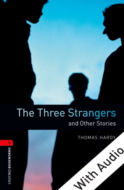 (ebook) Three Strangers and Other Stories - With Audio Level 3 Oxford Bookworms Library