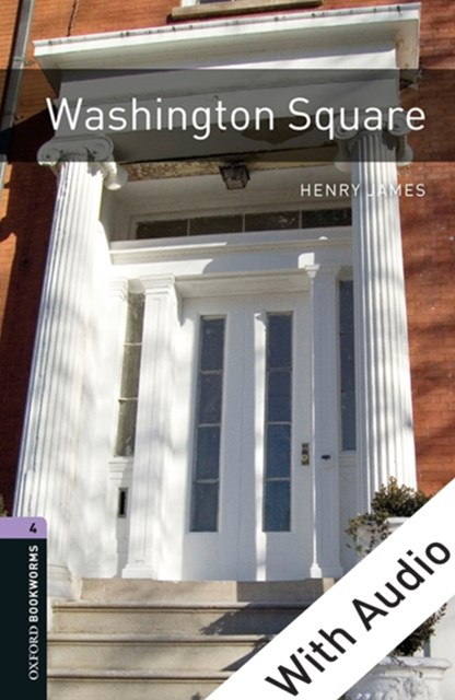 (ebook) Washington Square - With Audio Level 4 Oxford Bookworms Library