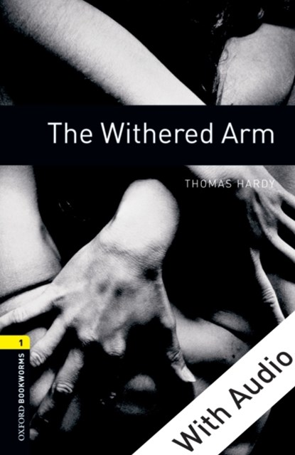 (ebook) Withered Arm - With Audio Level 1 Oxford Bookworms Library