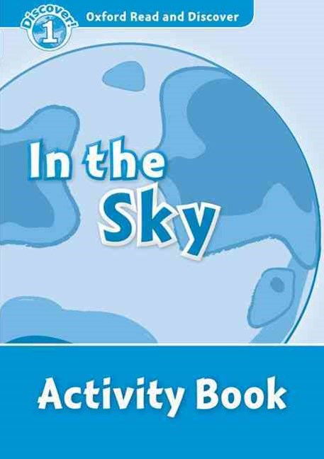 Oxford Read and Discover 1 In the Sky Activity Book