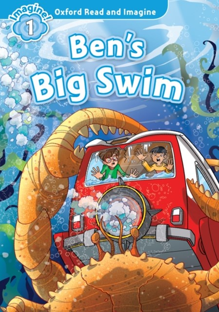 Ben's Big Swim (Oxford Read and Imagine Level 1)