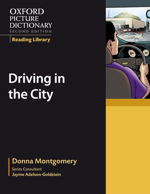 Oxford Picture Dictionary Reading Library Driving in the City