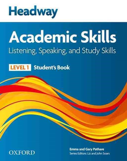 New Headway Academic Skills Listening and Speaking Level 1 Student Book