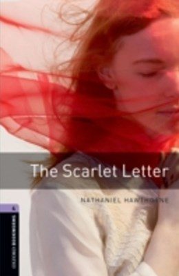 Scarlet Letter Level 4 Oxford Bookworms Library