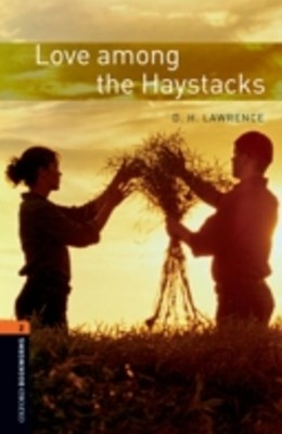 Love among the Haystacks Level 2 Oxford Bookworms Library