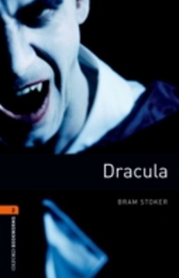 Dracula Level 2 Oxford Bookworms Library
