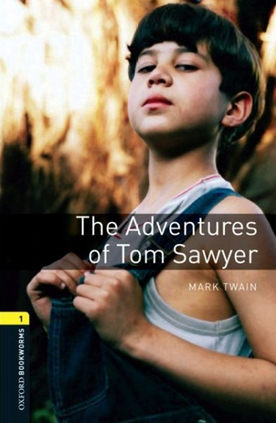 Oxford Bookworms Library Level 1 The Adventures of Tom Sawyer