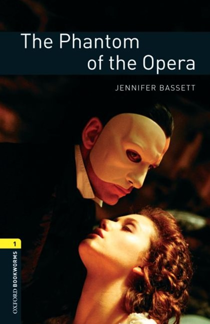 Oxford Bookworms Library Level 1 The Phantom of the Opera