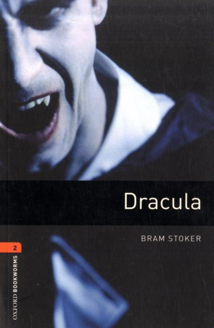 Oxford Bookworms Library Level 2 Dracula