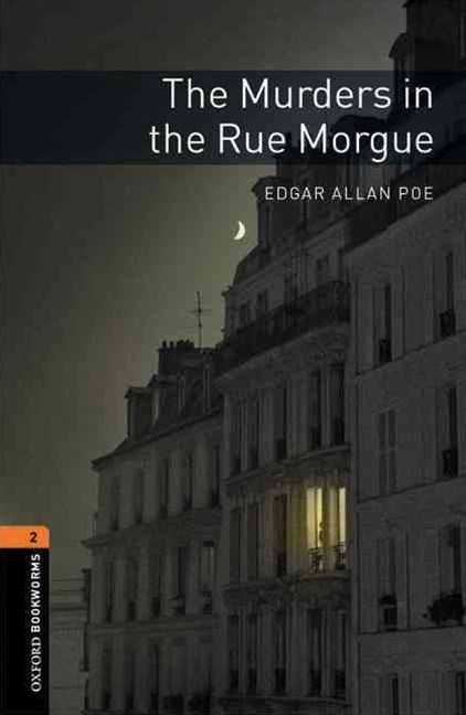 Oxford Bookworms Library Level 2 The Murders in the Rue Morgue