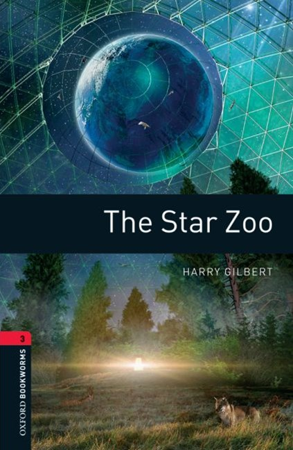 Oxford Bookworms Library Level 3 The Star Zoo