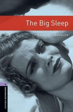 Oxford Bookworms Library Level 4 The Big Sleep