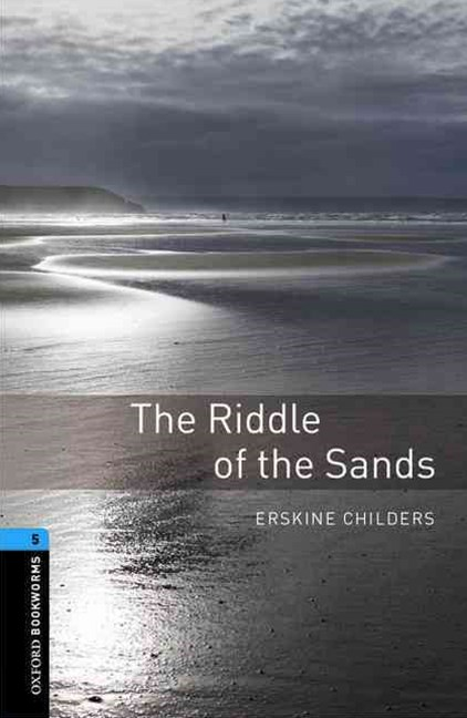 Oxford Bookworms Library Level 5 The Riddle of the Sands