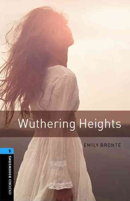 Oxford Bookworms Library Level 5 Wuthering Heights