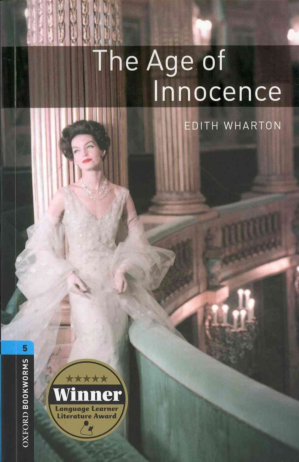 Oxford Bookworms Library Level 5 The Age of Innocence