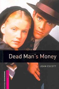 Oxford Bookworms Library Starter Dead Man's Money by John Escott, Dave Hill (9780194793650) - PaperBack - Non-Fiction