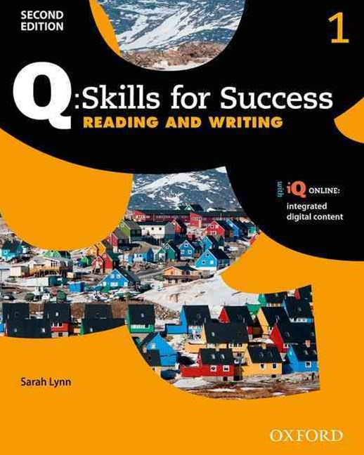 Q Skills for Success Level 1 Reading and Writing Student Book with iQ Online