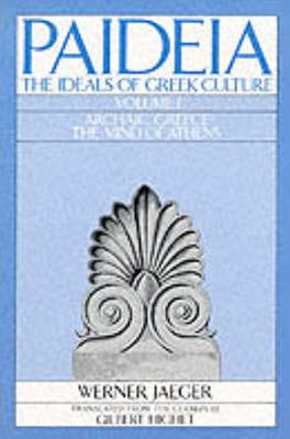 Paideia, The Ideals of Greek Culture