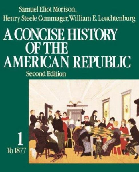 A Concise History of the American Republic
