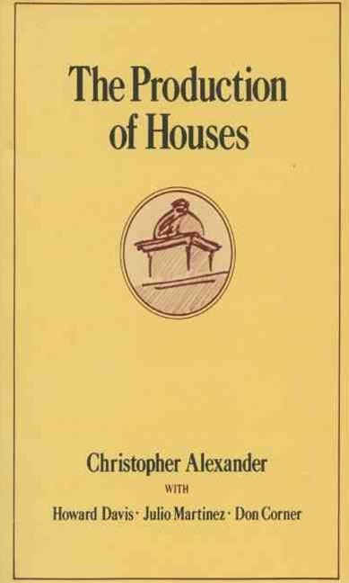 The Production of Houses