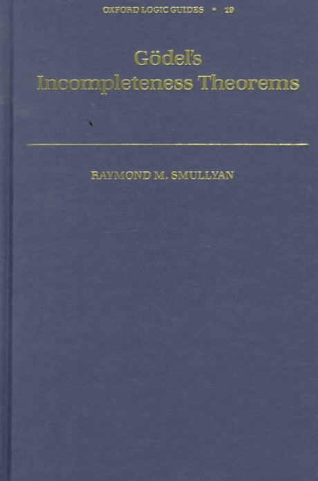 Godel's Incompleteness Theorems