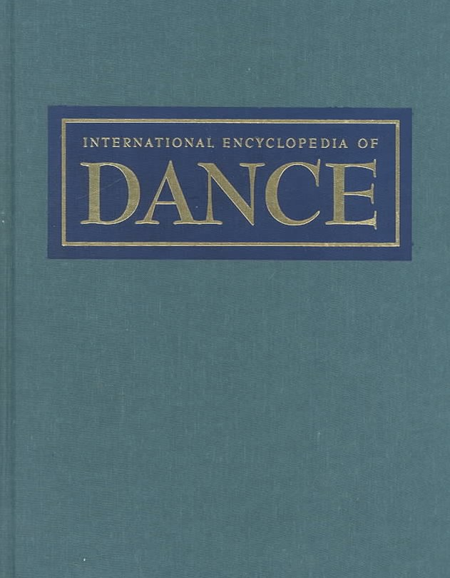International Encyclopedia of Dance, 6 Volume Set