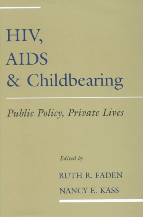 HIV, AIDS and Childbearing
