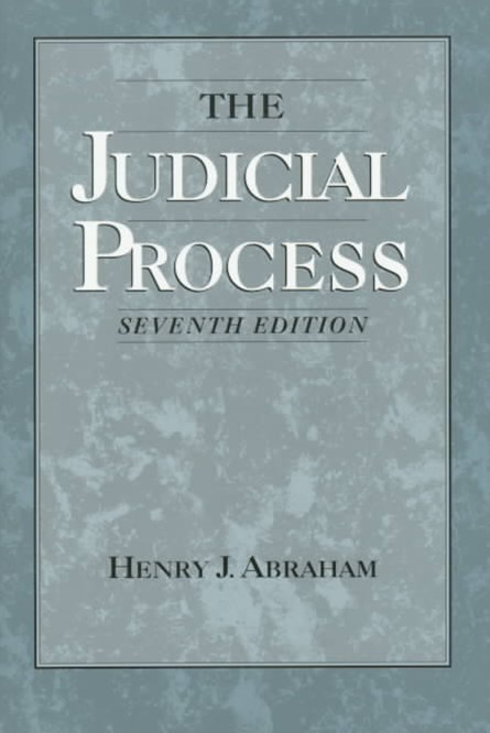 The Judicial Process: An Introductory Analysis of the Courts of the United