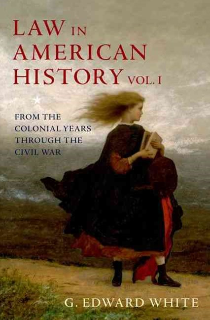 Law in American History, Volume 1