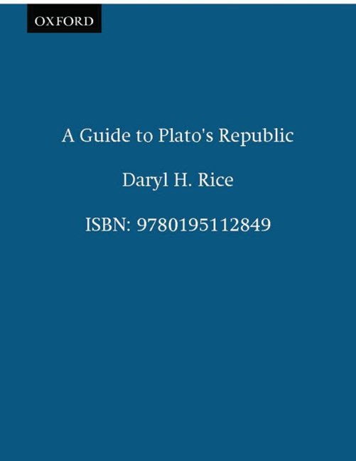 A Guide to Plato's Republic