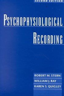 Psychophysiological Recording by Robert M. Stern, William J. Ray, Karen S. Quigley (9780195113594) - PaperBack - Reference Medicine