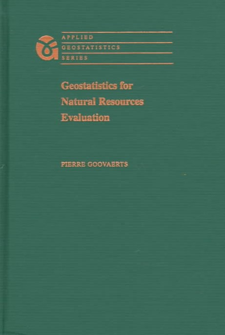 Geostatistics for Natural Resources Evaluation