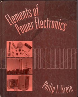 Elements of Power Electronics by Phillip T. Krein (9780195117011) - HardCover - Science & Technology Engineering