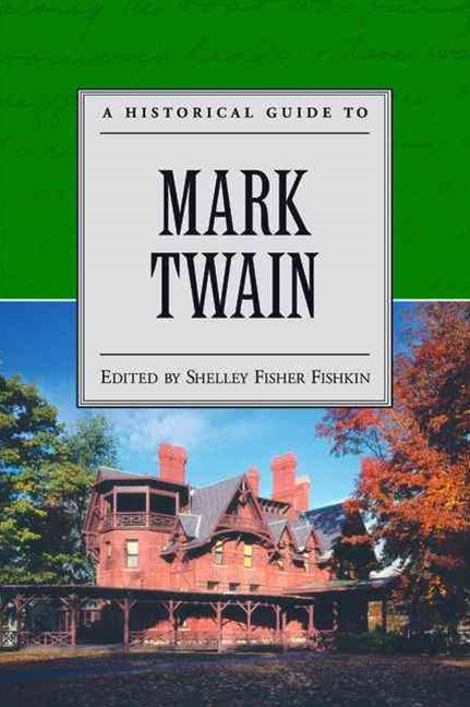 A Historical Guide to Mark Twain