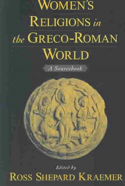 Women's Religions in the Greco-Roman World