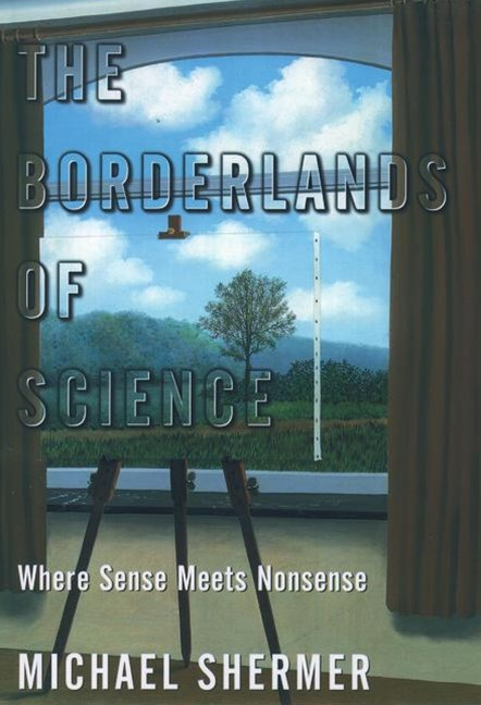 The Borderlands of Science