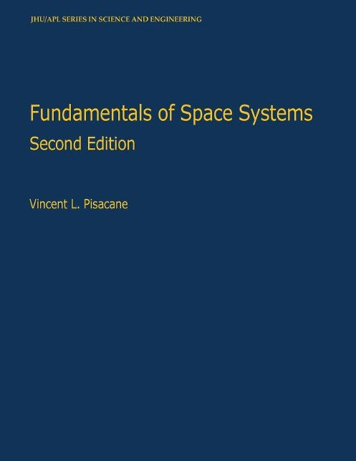 Fundamentals of Space Systems