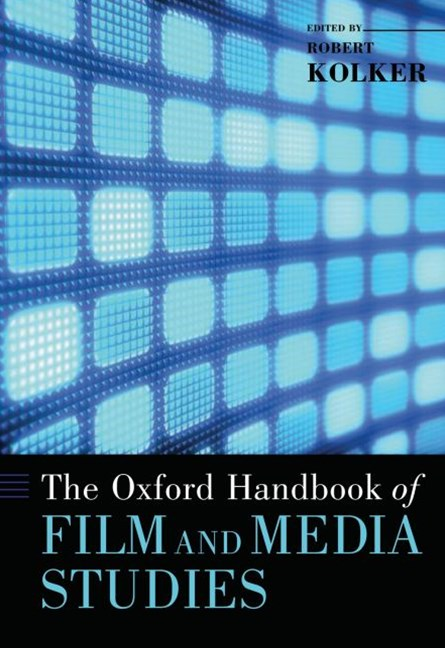 The Oxford Handbook of Film and Media Studies