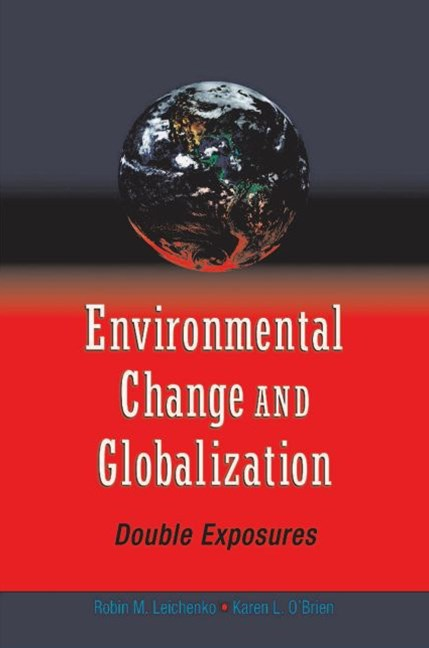 Environmental Change and Globalization