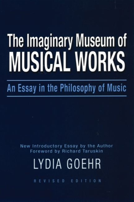 The Imaginary Museum of Musical Works