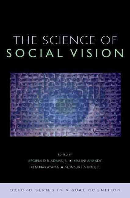 The Science of Social Vision