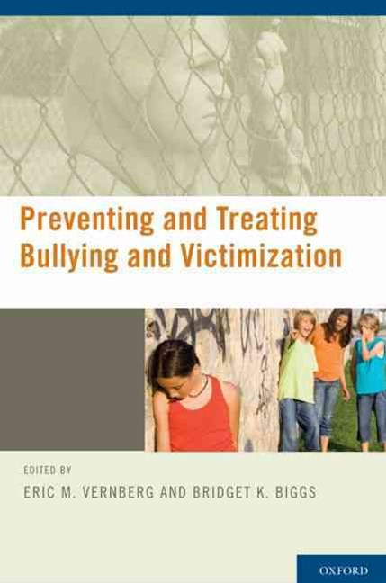 Preventing and Treating Bullying and Victimization