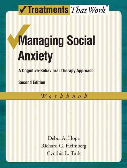 Managing Social Anxiety, Workbook