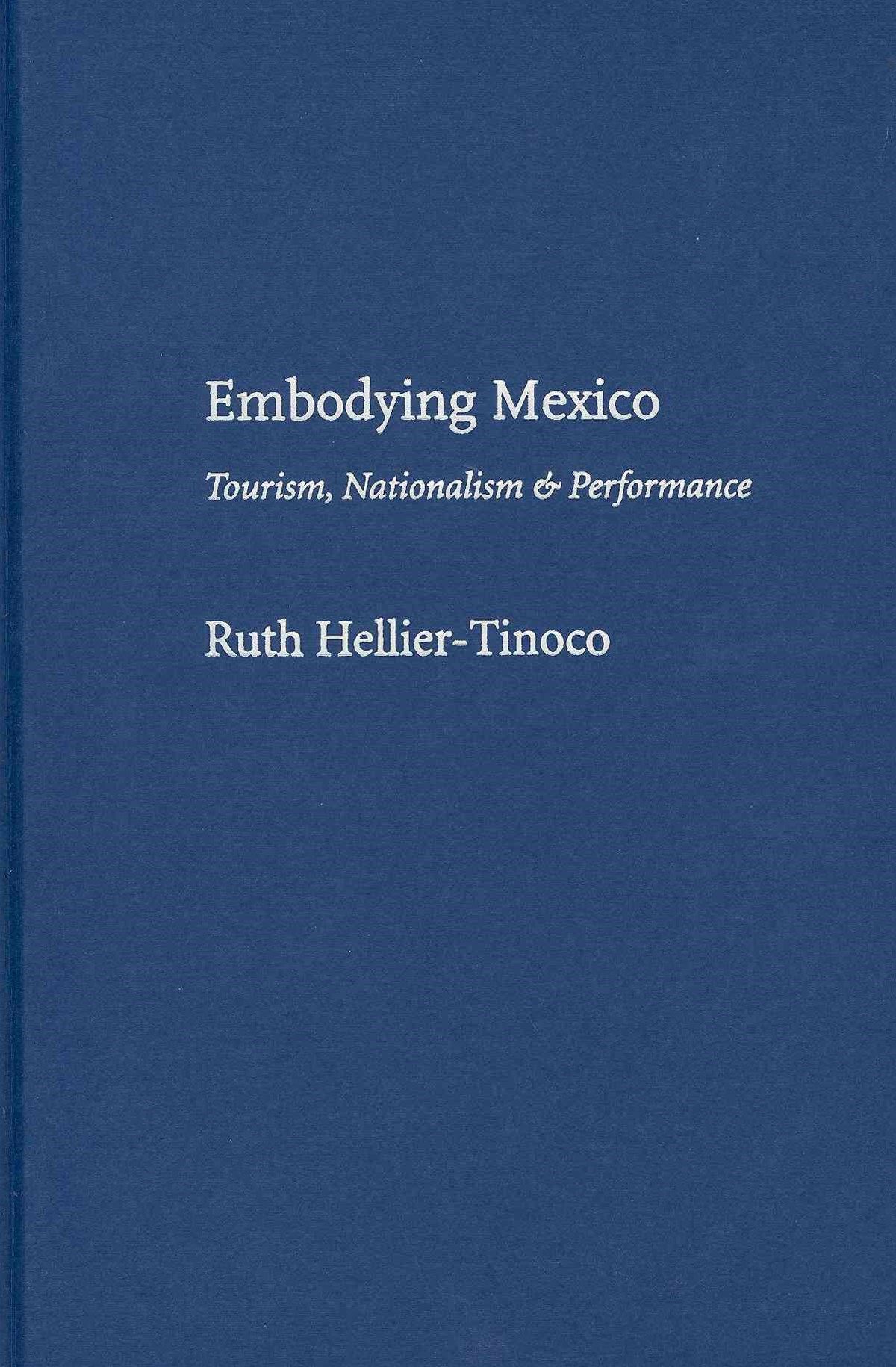 Embodying Mexico