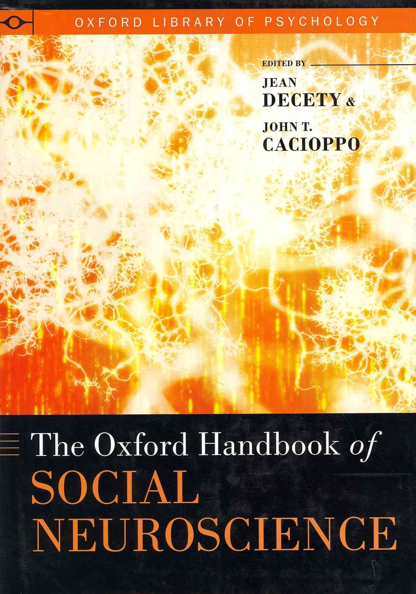 The Oxford Handbook of Social Neuroscience