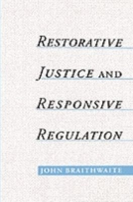 (ebook) Restorative Justice & Responsive Regulation