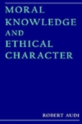 (ebook) Moral Knowledge and Ethical Character