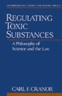 (ebook) Regulating Toxic Substances