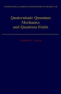 Quaternionic Quantum Mechanics and Quantum Fields